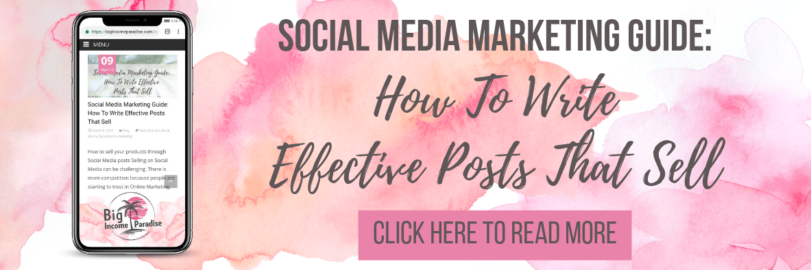 Social Media Marketing Guide: How To Write Effective Posts That Sell - Big Income Paradise
