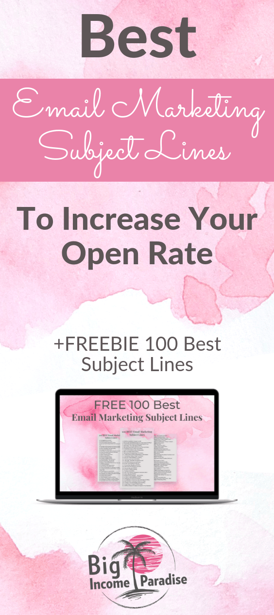 Email Marketing subject lines are really important in your online business. If you want to be a successful entrepreneur then you have to revamp your email marketing strategy and include these email subject lines that will increase your open rate. Check these best email marketing subject lines and repin this for later. #BigIncomeParadise #emailmarketingsubjectlines #emailmarketingstrategy #subjectlines #emailsubjectlines