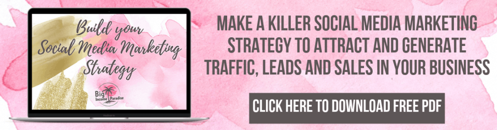 Make a KILLER Social Media Marketing Strategy to attract leads and turn them into sales.