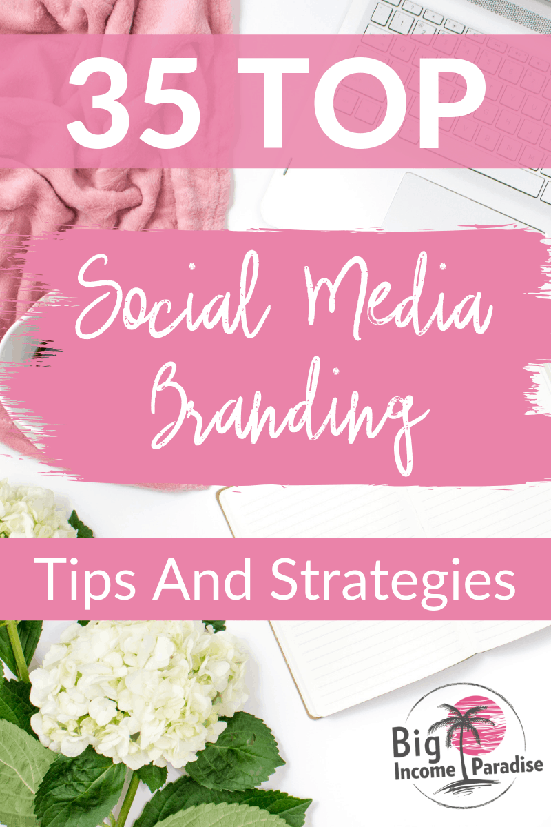 Are you wondering how to brand yourself on Social Media? Many solopreneurs don't know, but I'm here to help your with these 35 TOP Social Media Branding tips and strategies. You will be able to build a strong brand on any social media platform so check it out here. #BigIncomeParadise #SocialMediaMarketingStrategy #SocialMediaBranding #SocialMediaBrand #BrandingYourself #SelfBranding #PersonalBranding #PersonalBrandingTips