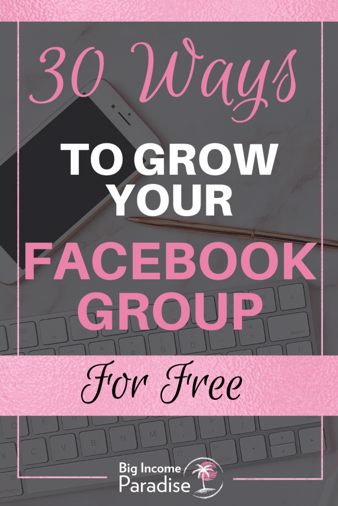 30 Ways To Grow Your Facebook Group For Free