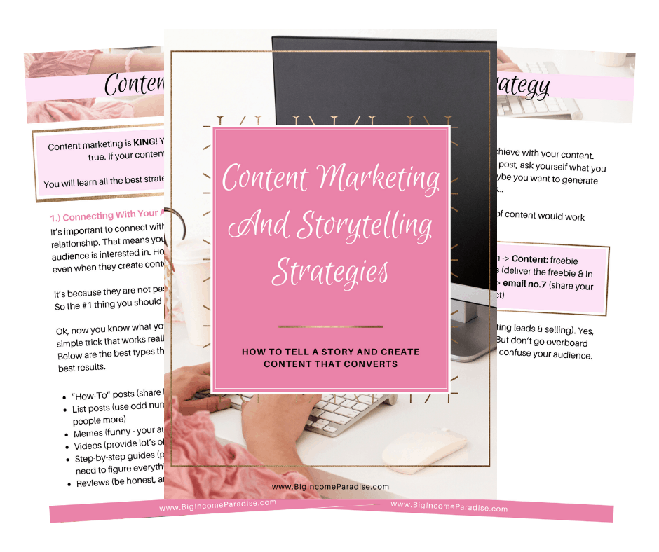 Content Marketing And Storytelling Strategies - By Big Income Paradise