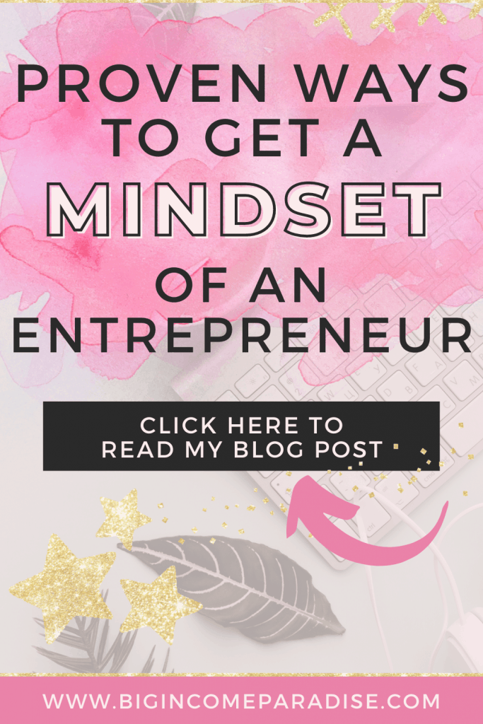 Proven Ways To Get a Mindset Of An Entrepreneur