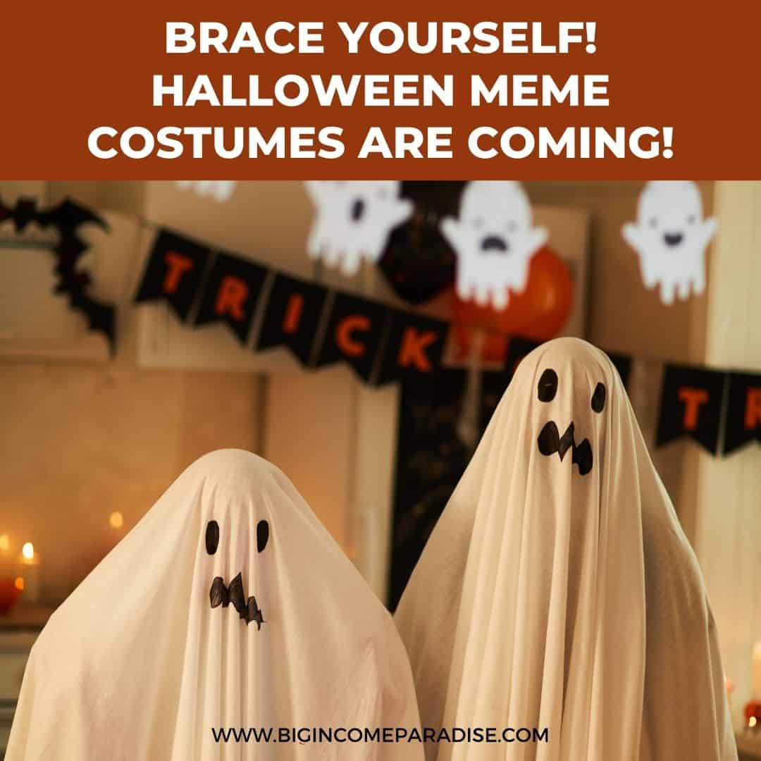 brace yourself - Halloween meme costumes are coming - Funny Halloween memes