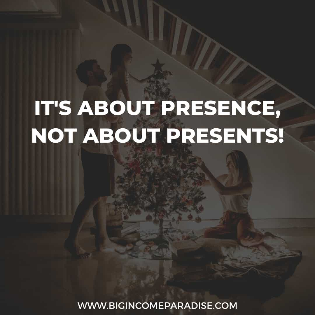 It's about presence, not about presents! - Christmas Instagram Captions