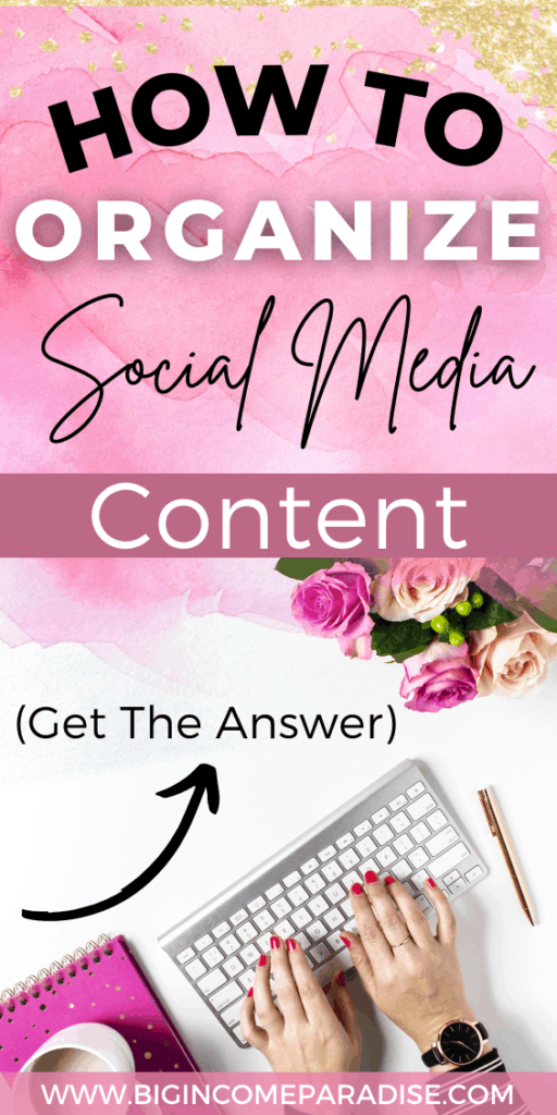 How To Organize Social Media Content.