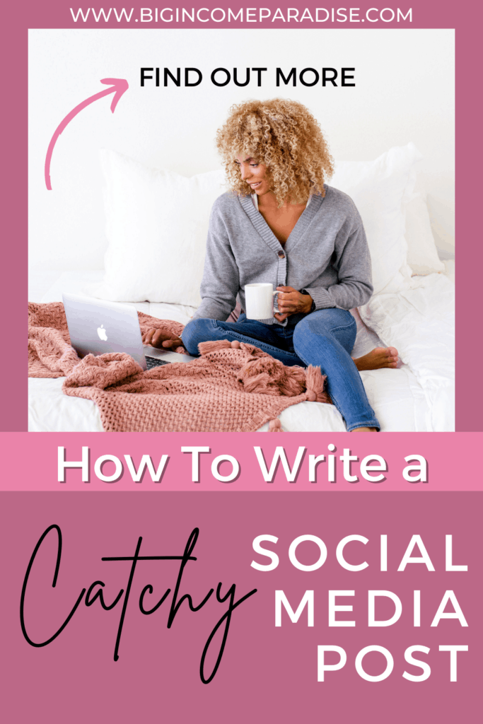 How To Write a Catchy Social Media Post? (Learn More)