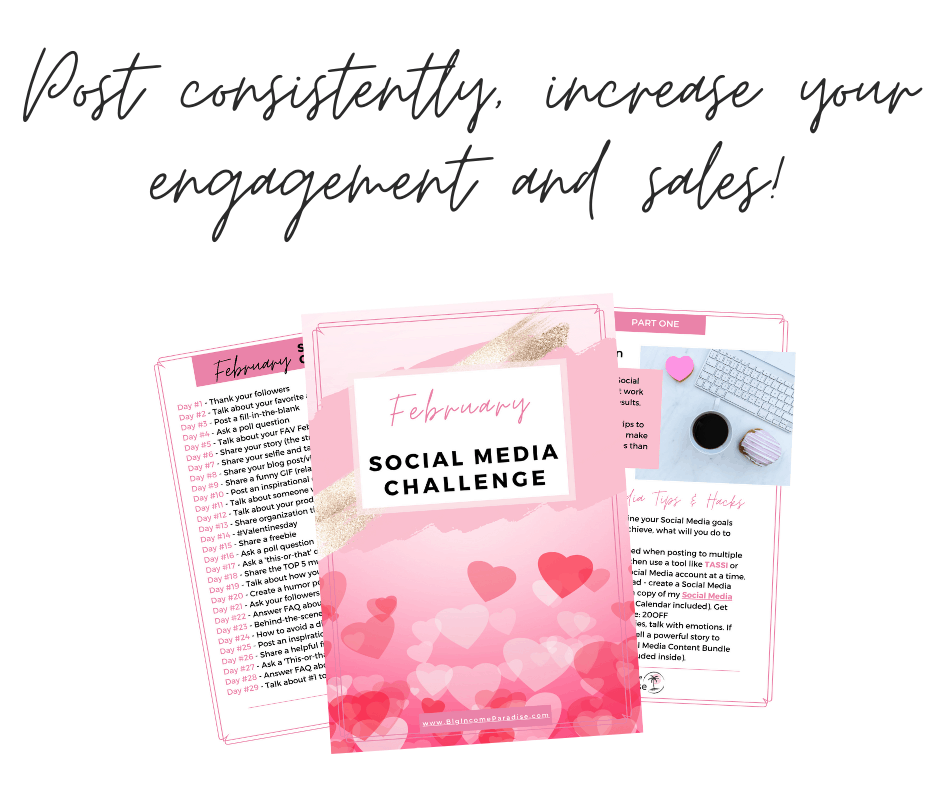 Post consistently, increase your engagement and sales! February Social Media Challenge