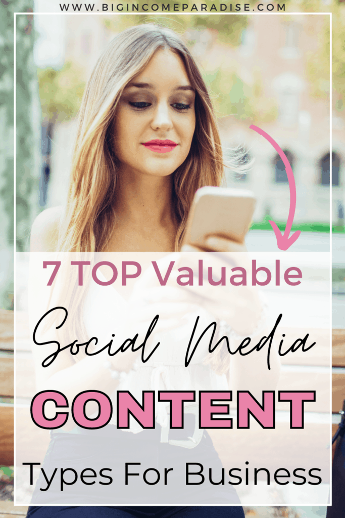 7 TOP Valuable Social Media Content Types