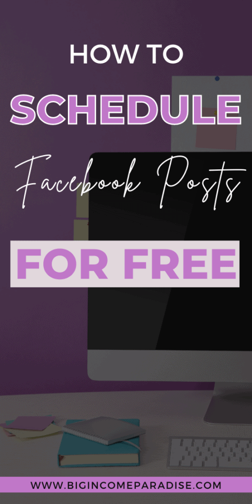 How To Schedule Your Facebook Posts For Free