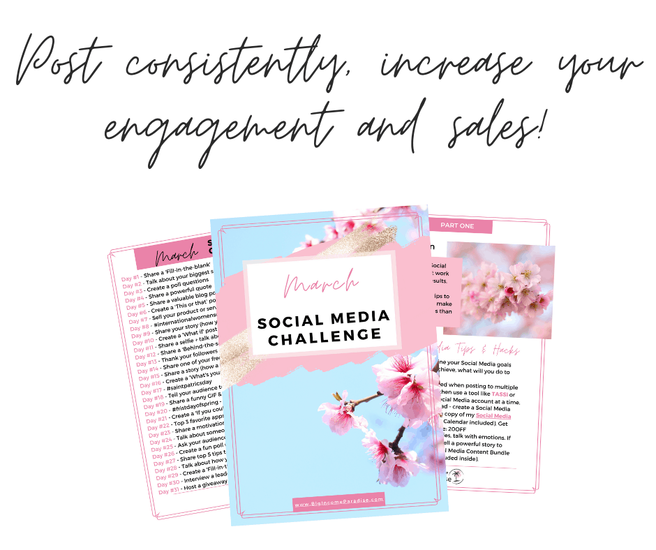 Post consistently, increase your engagement and sales! March Social Media Challenge