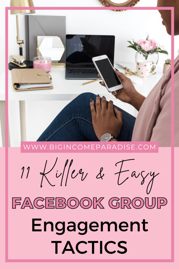 11 Killer And Easy Facebook Group Engagement Tactics