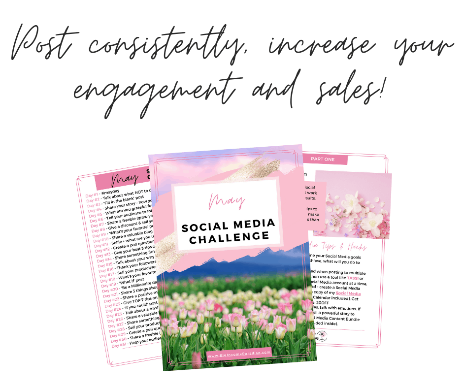 Post consistently, increase your engagement and sales! May Social Media Challenge