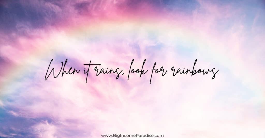 Rainbow Captions - When it rains, look for rainbows.