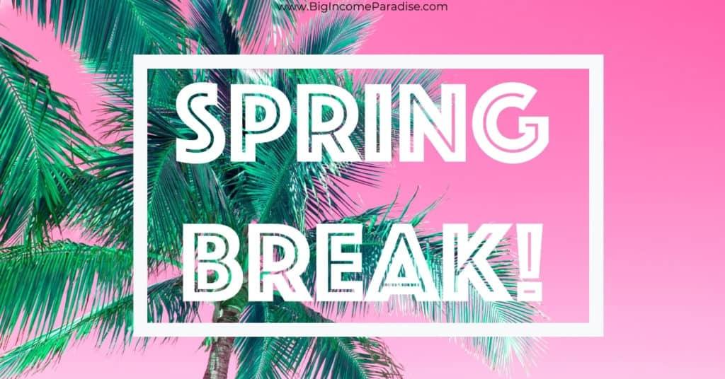 Spring Break Captions