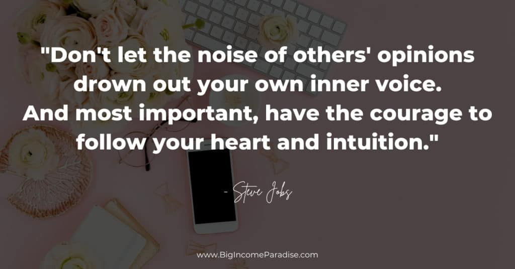 have-courage-follow-your-heart-intuition