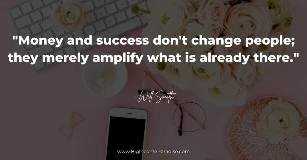 money-success-don't-change-people